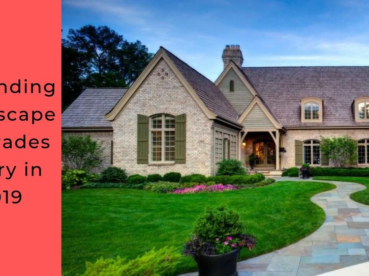 7 Trending Landscape Upgrades to Try in 2019