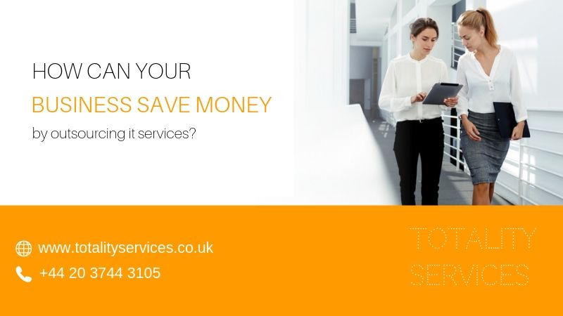 Outsourcing IT Services- this way your business can save money