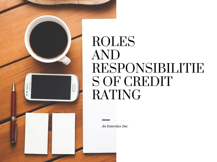 Roles and responsibilities of credit rating