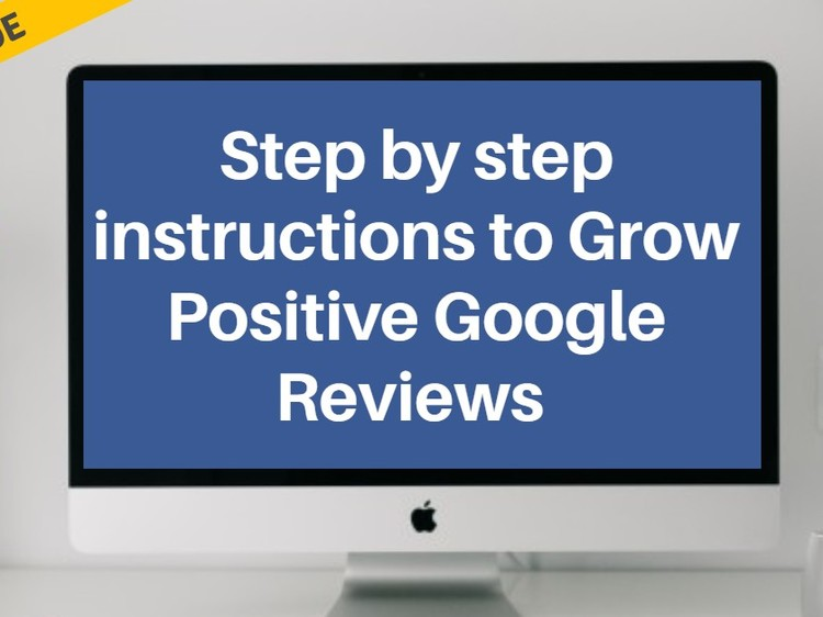 Step by step instructions to Grow Positive Google Reviews