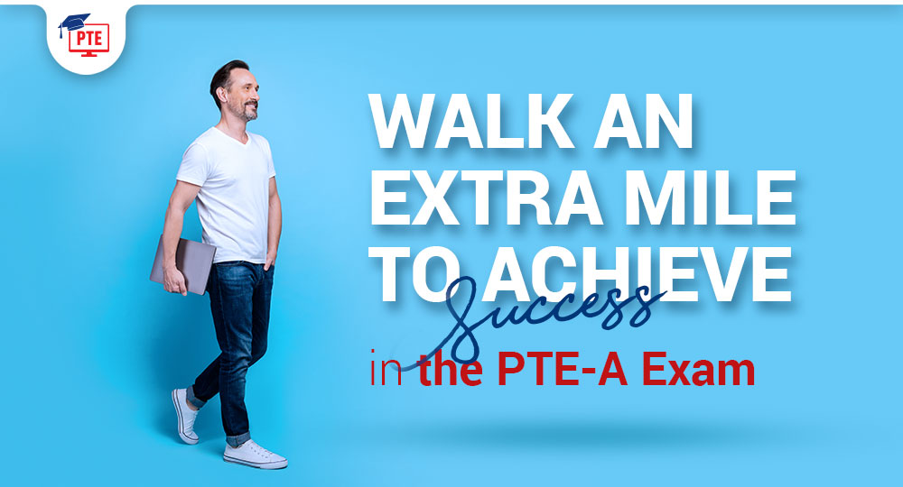 20 Best Practices To Prepare For The PTE-A Exam At Home