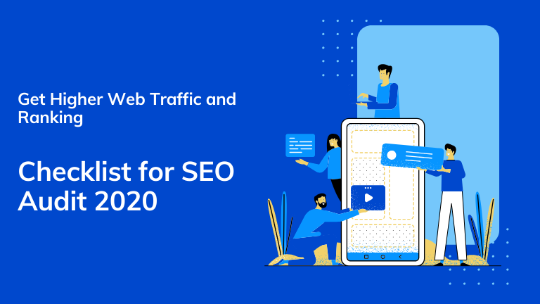 Grow your Organic Traffic Online - Checklist for SEO audit 2020