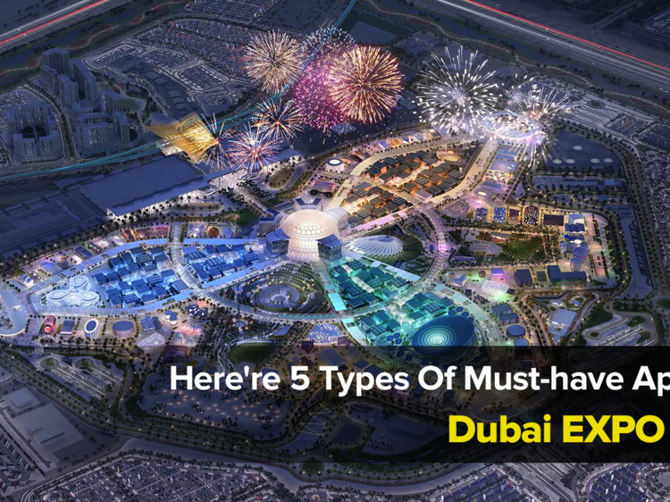 Here're 5 Types Of Must-have Apps For Dubai EXPO 2020