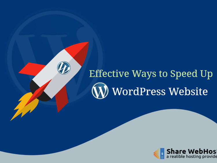 Effective Ways to Increase the Speed of WordPress Site