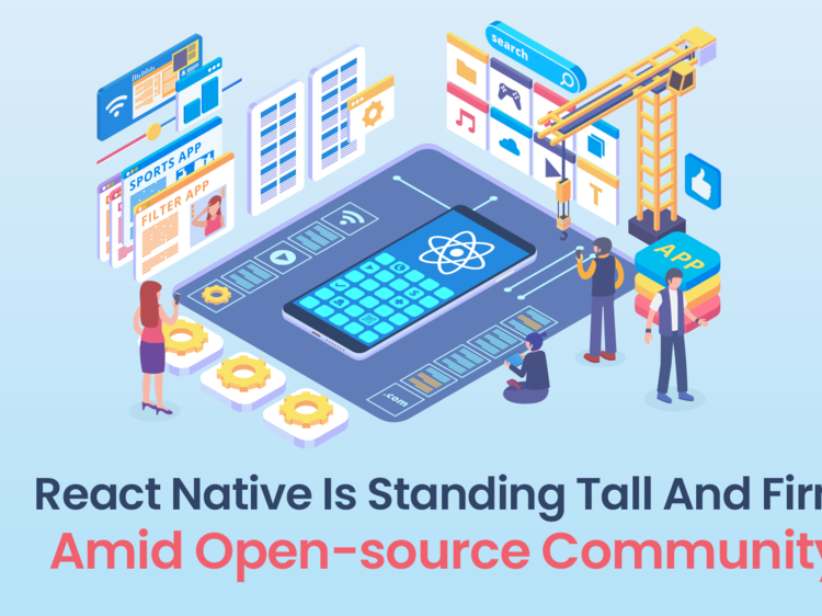 React Native Is Standing Tall And Firm Amid Open-Source Community